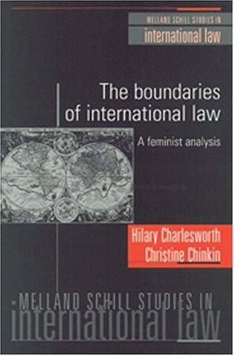 9781929446070: The Boundaries of International Law: A Feminist Analysis
