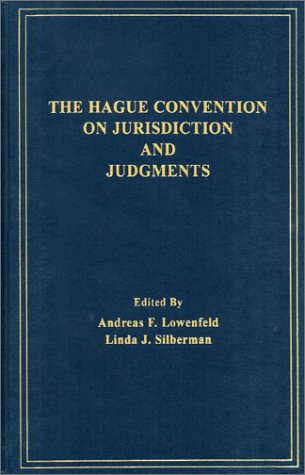 The Haque Convention on Jurisdiction and Judgments