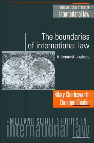 9781929446285: The Boundaries of International Law: A Feminist Analysis