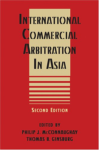 9781929446858: International Commercial Arbitration in Asia - 2nd Edition