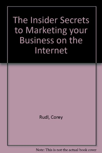 9781929449002: The Insider Secrets to Marketing your Business on the Internet