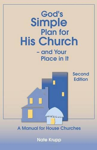 9781929451128: God's Simple Plan for His Church - And Your Place in It