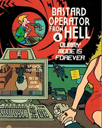 Bastard Operator from Hell IV: Dummy Mode is Forever: Simon Travaglia