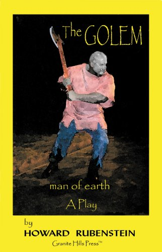 The GOLEM, Man of Earth A Play: Rubenstein, Howard