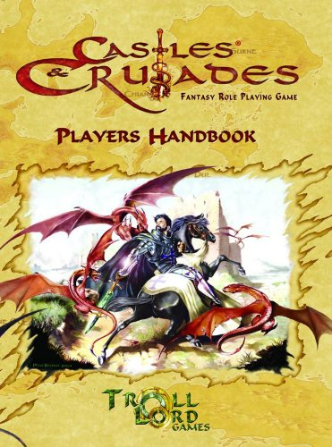 9781929474943: Castles & Crusades Players Handbook