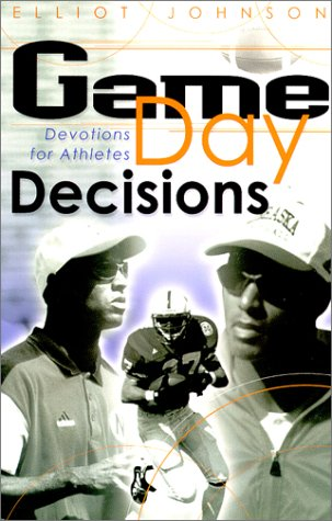 9781929478187: Game Day Decisions : Devotions for Athletes