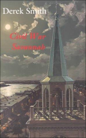 9781929490004: Civil War Savannah