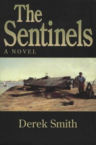9781929490134: The Sentinels