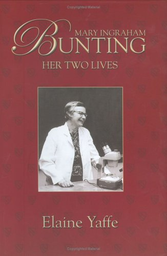 9781929490264: Mary Ingraham Bunting: Her Two Lives