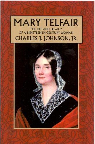 9781929490325: Mary Telfair: The Life And Legacy of a Nineteeth-Century Woman