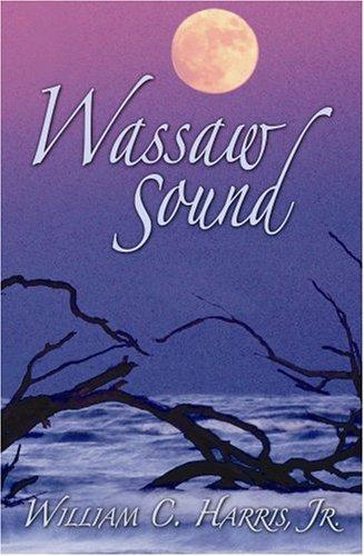 Wassaw Sound (9781929490370) by William C.; Jr. Harris