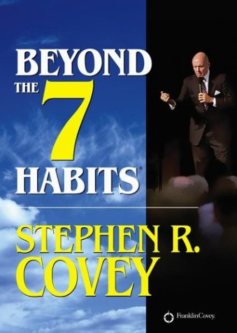 9781929494705: Beyond the 7 Habits