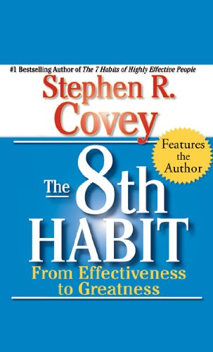 9781929494835: The 8th Habit: From Effectiveness to Greatness