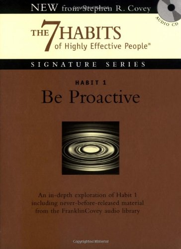 9781929494873: Habit 1 Be Proactive: The Habit of Choice (The 7 Habits)