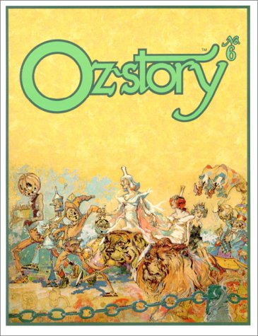 Oz-story 6 (1929527020) by Maxine, David; Marge; Denslow, W. W.; Cool, Anna-Maria; Lieber, Steve; Thompson, Ruth Plumly; McGraw, Eloise