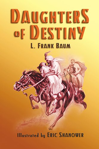 9781929527113: Daughters of Destiny or; the Girl in the Harem