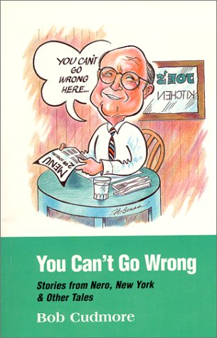 9781929529032: You Can't Go Wrong : Stories From Nero, New York & Other Tales