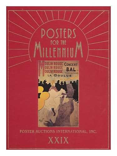 Posters for the Millenium: Poster Auctions International, Inc Xxxix (Rennert Poster Auction Reference Library) (1929530137) by Rennert, Jack