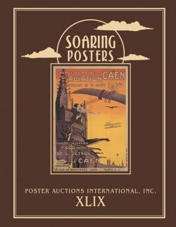 Soaring Posters: Posters Auctions International Xlix: Rennert, Jack