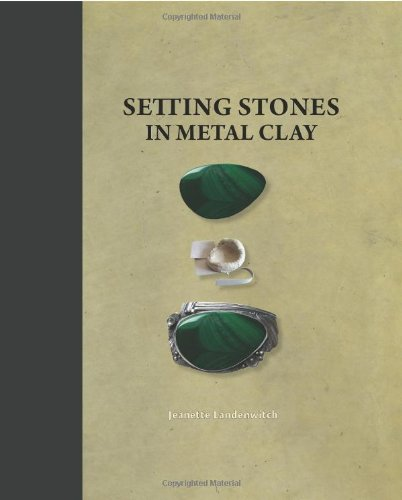 9781929565290: Setting Stones in Metal Clay