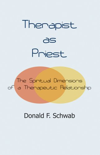 9781929569328: Therapist As Priest: The Spiritual Dimensions of a Therapeutic Relationship