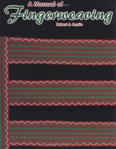 9781929572007: A Manual of Fingerweaving