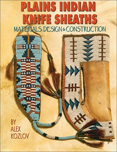 Plains Indian Knife Sheaths: Kozlov, Alexey