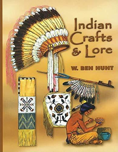 Indian Crafts & Lore: Ben Hunt