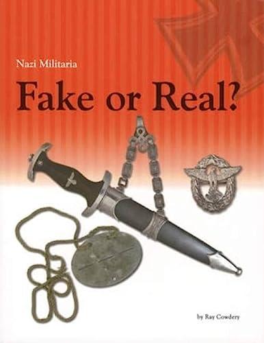 Nazi Militaria: Fake or Real?: Ray Cowdery