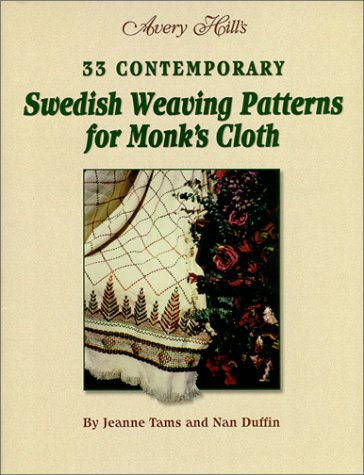 33 Contemporary Swedish Weaving Patterns for Monk's: Jeanne Tams; Nan