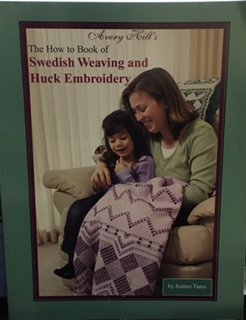 The How to Book of Swedish Weaving: Jeanne Tams