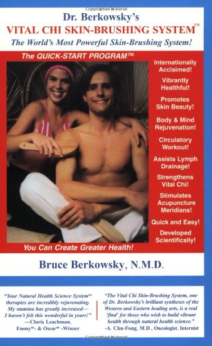 9781929587001: Dr. Berkowsky's Vital Chi Skin-Brushing System: The Quick Start Program