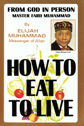 9781929594023: How to Eat to Live, Book One
