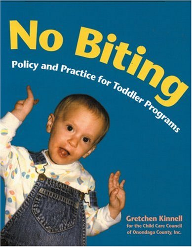9781929610198: No Biting: Policy and Practice for Toddler Programs