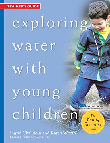 9781929610556: Exploring Water with Young Children, Trainer's Guide (The Young Scientist Series)