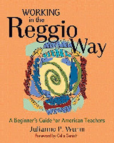 9781929610648: Working in the Reggio Way: A Beginner's Guide for American Teachers