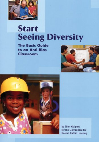 9781929610655: Start Seeing Diversity: The Basic Guide to an Anti-Bias Classroom