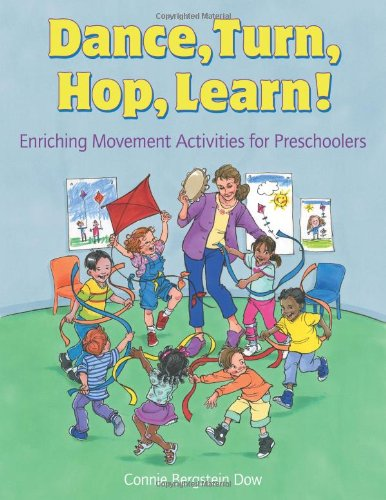 9781929610891: Dance, Turn, Hop, Learn!: Enriching Movement Activities for Preschoolers
