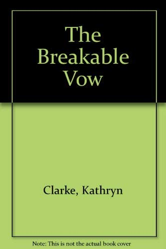 9781929612055: The Breakable Vow