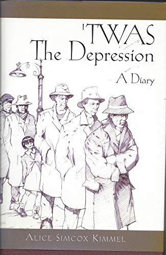 9781929612987: 'Twas The Depression - A Diary