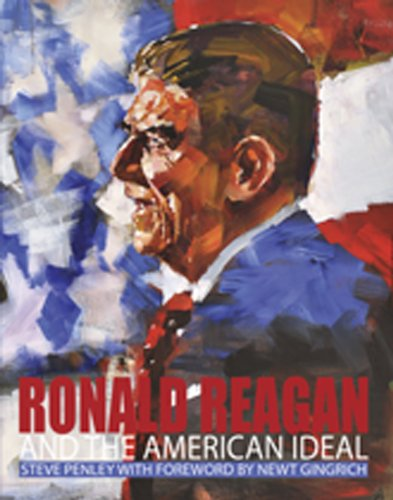 9781929619412: Ronald Reagan and The American Ideal