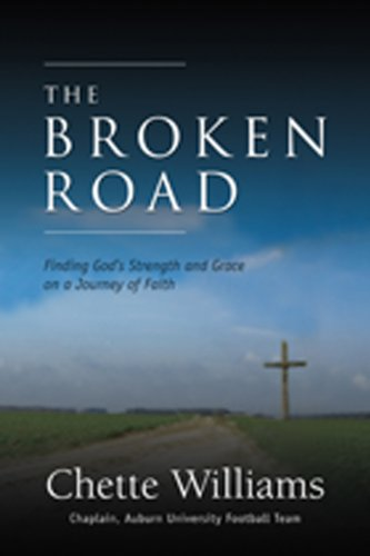 9781929619429: The Broken Road: Finding God's Strength and Grace on a Journey of Faith