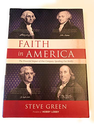 9781929619436: Faith in America: The Powerful Impact of One Company Speaking Out Boldly