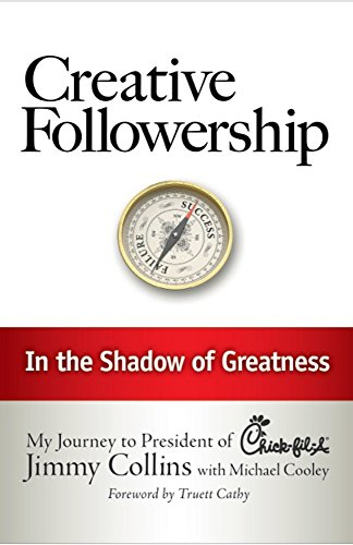 Creative Followership: In the Shadow of Greatness: Collins, Jimmy