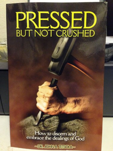 Pressed but Not Crushed: Dr. John A.