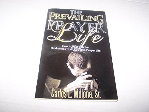 9781929620623: The Prevailing Prayer Life