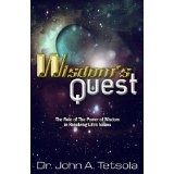 9781929620715: Wisdom's Quest ....The Role of the Power of Wisdom in Resolving Life's Issues