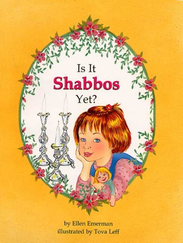 9781929628025: Is It Shabbos Yet?
