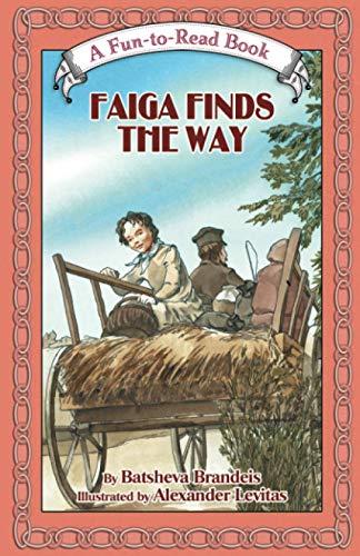 9781929628285: Faiga Finds The Way (Fun to Read)