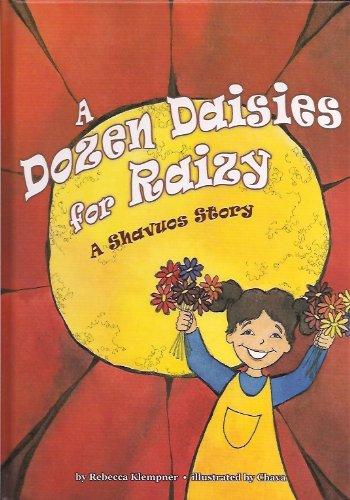 9781929628414: A Dozen Daisies for Raizy